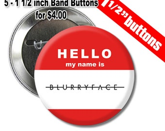 5 - 1 and a half inch BLURRYFACE Buttons