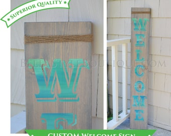 Vertical Welcome Custom Wood Hand Painted Sign 4'