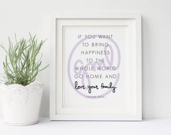 If You Want To Bring Happiness... | Mother Teresa Quote | 8x10 Digital Print | Instant Download | Home Decor
