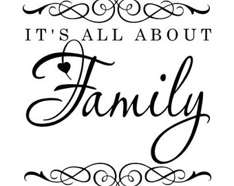 It's all about Family Vinyl Wall Decal