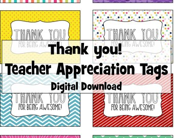 Thank You for Being Awesome - Teacher Staff CoWorker Appreciation Tags