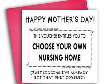 Funny Mother's Day Card | Nursing Home | Joke Voucher Card