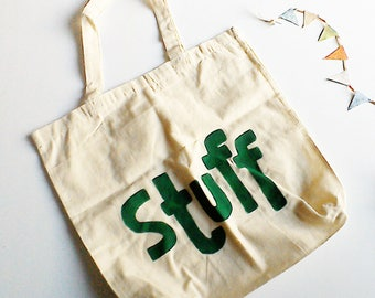 STUFF - 100% Cotton - Hand Stenciled - Green Lettering - Tote Bag - Lightweight