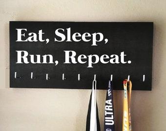 "Race Medal Holder - ""Eat, Sleep, Run, Repeat."""