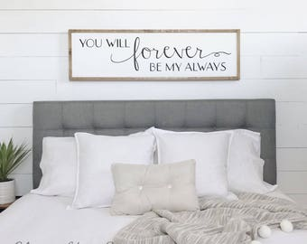 Attractive Gift For Her | You Will Forever Be My Always | Wood Sign | Bedroom Wall