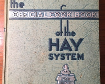 1936 The Official Cook Book of the Hay System