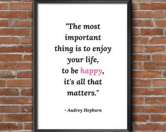 Audrey Hepburn Quote, Audrey Hepburn Wall Art, Audrey Hepburn Print, Inspirational Quote, Motivational Quote, Happy Print, Gift for her