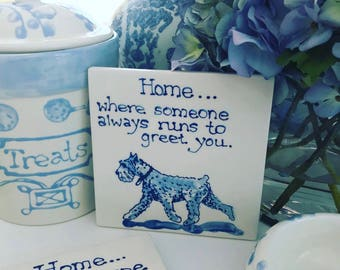 Home is where.....Schnauzer trivet  COPYRIGHT