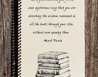 Mark Twain Notebook - Mark Twain Quote - Good Bookroom Quote - Book Lover - Bookworm - Reading Journal - Reading Notebook - Reading Quote