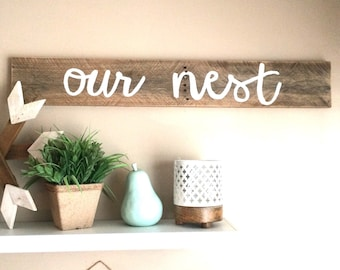 Our nest - reclaimed wood - family sign - home decor sign