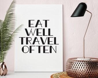 Eat Well Travel Often Poster Print Wall Art