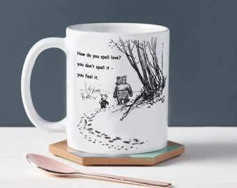 Winnie The Pooh How Do You Spell Love You Feel it Mug Birthday Gift Christmas Present Tea Cup