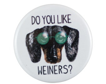 """Weiners 1.25"""" Button Pin"""
