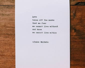 """James Baldwin """"Love takes off the masks..."""" quote hand-typed on 1960 typewriter"""