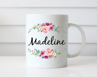 Bridesmaid Name Mug, Gift for Bridesmaids, Floral Name Mug, Custom Name Mug, Personalized Name Mug, Your Name Here, Gift for Her, Girl Gift