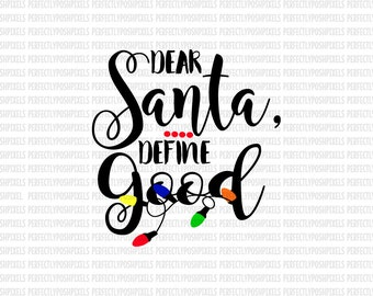 Dear Santa Christmas SVG DXF EPS png jpg Silhouette Studio Designer Edition Circuit Expression Cut Vinyl File Iron On Commercial Use ok
