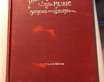1930 Dictionary of Music by Mathews and Liebling