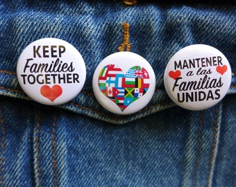 Keep Families Together Pin, World Flags Button, Families Belong Together, Pro Immigration Button, Support Immigrants Pin