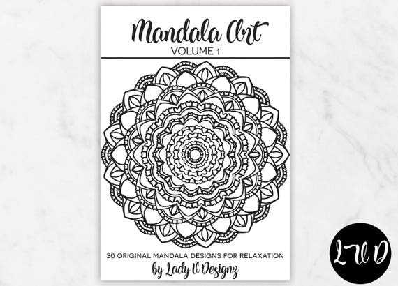Printable Mandala Coloring Book VOL 1 30 Original Hand Drawn