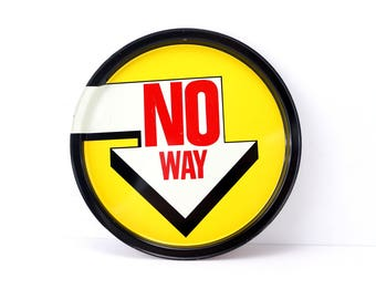 "Vintage Metal ""No Way"" Arrow Sign Tray (c.1970s) - Cocktail or Beverage Tray"