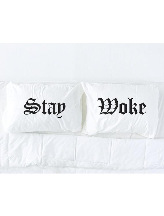 Stay Woke Pillowcase Set