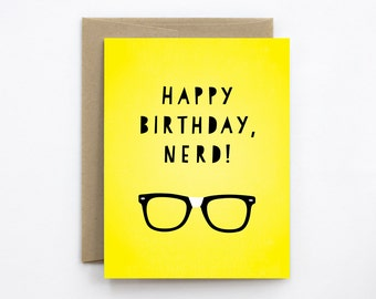 Funny Birthday Card - Happy Birthday, Nerd!