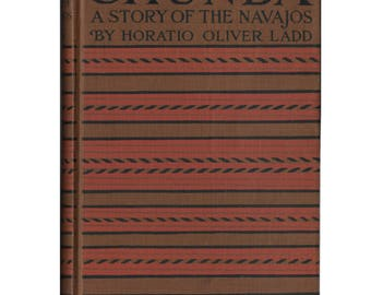 "Vintage Chunda ""A Story of the Navajos"" by Horatio Oliver Ladd Hardcover Book c1906"