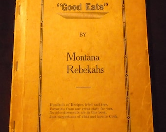 1920s Montana Cookbook Rebekah Assembly of Montana Vintage Community Western Collectible Recipes