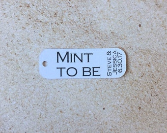 Mint to Be Favor Tags, Custom Mint to Be Wedding Favor Tag, Bridal Shower Mint to Be Tags, Listing for TAGS ONLY