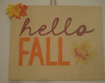 Hello Fall Autumn Hand Painted Canvas Sign Wall Hanging