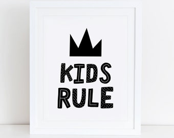 Kids Rule Art Print, Instant Download, Printable Decor, Scandinavian Nursery, Black and White Nursery, Scandinavian Wall Art, Boys Rule