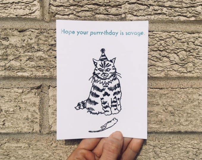 Happy Birthday Card - Savage Purrrthday - Cat Lovers Birthday Card