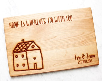 Home is Wherever I'm with You. Cutting Board. Large Engraved Cherry Chopping Block. Wedding, anniversary, housewarming, moving gift.