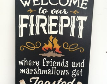 Fire Pit Sign, Where Friends and Marshmallows Get Toasted At The Same Time, Welcome Sign, Hand Stenciled Painted Wood 18 in. x 12 in Sign