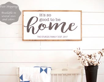 Its so good to be home sign | Housewarming gift | Home sign | Wood sign | It's so good to be home | Family established sign |