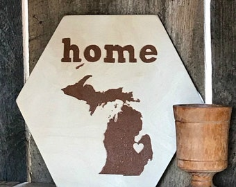 Wooden State Sign Home Michigan Sign