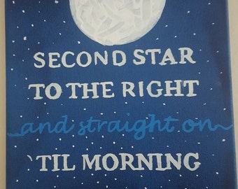 Second Star to the Right- Peter Pan Quote Handpainted Canvas