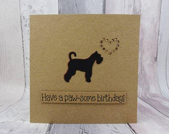 Handmade Schnauzer birthday card, Giant or Standard Schnauzer card, Funny pun card, Happy Birthday, Dog fan, Dog lover, From dog