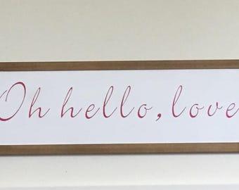 Hello love wood sign