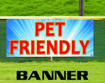 Pet Friendly Business Vinyl Advertising Banner Sign