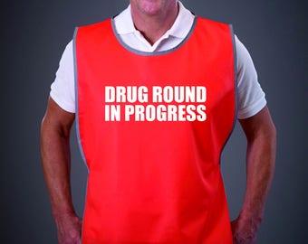 Drug Round In Progress Adult Reflective Border Polyester Tabard Vest Nursing Care Home