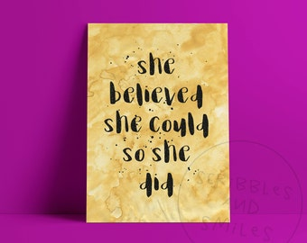 She believed she could so she did - home decor - typography quote print - wall art - motivational quotes - family wall art
