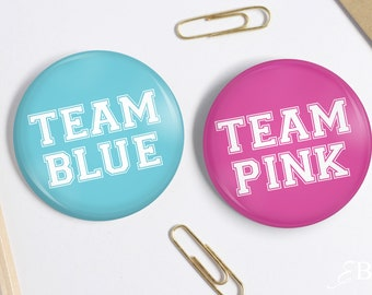 """2.25"""" Team Pink - Team Blue - Baby Shower Pin back Buttons - Gender Reveal Party"""
