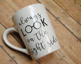 Always Look On The Bright Side Eyeglasses Coffee Mug