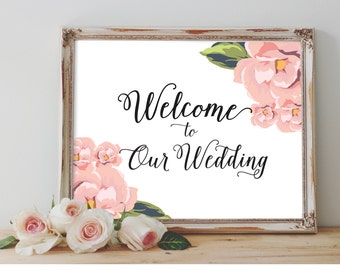 Floral Calligraphy Wedding Welcome Sign: DIGITAL DOWNLOAD