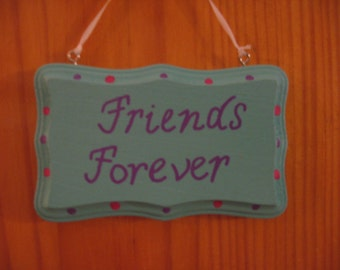 Friends Forever Wooden Sign Plaque Light Turquoise 2