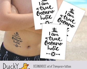Set of 3 temporary tattoos I'm true Oceanoholic. Nautical fake tattoos with sea ocean love lettering. Surf party favors. beach party supply.