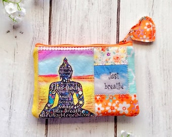 Meditation, inner peace eco friendly zipper pouch, patchwork coin pouch, inspirational change purse, just breathe