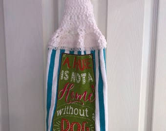 A House Is Not A Home Without A Dog Hanging Kitchen Towel