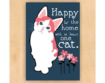 Calico Cat Magnet,  Happy is the Home with at least One Cat, Cat Print, Cat Art, Cat Artwork, Cat Lover 2 x 3
